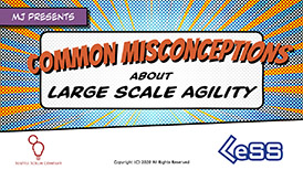 Common Misconceptions About Large Scale Agility